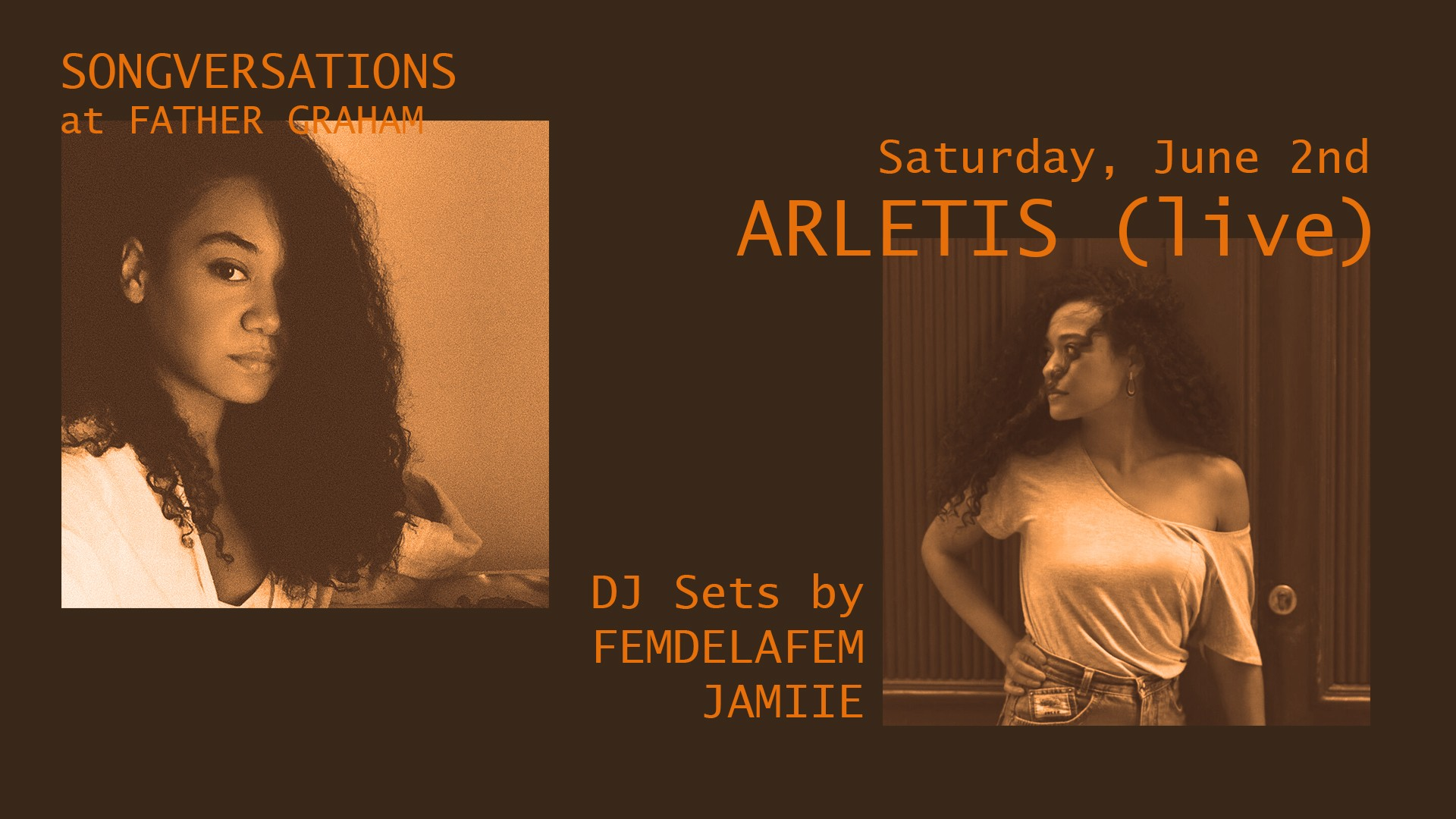 FATHER GRAHAM 02.06.2018 Songversations w/ Arletis (live), Jamiie & Femdelafem